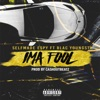 Ima Fool (feat. Blac Youngsta) - Single, SelfMade Espy