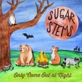Sugar Stems - Haunted