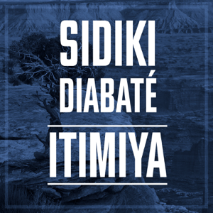 Sidiki Diabaté - Itimiya