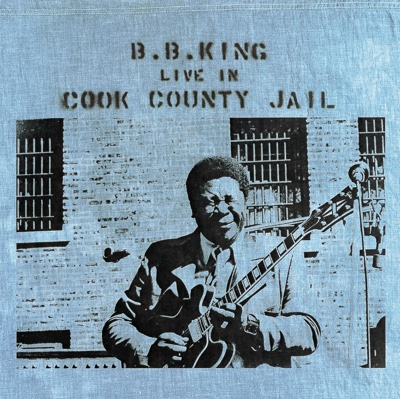 Live In Cook County Jail - B.B. King album