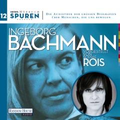 Ingeborg Bachmann (Spuren 12)