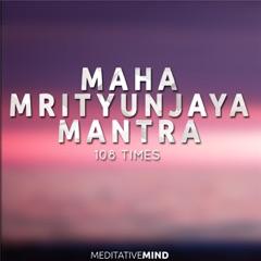 Maha Mrityunjaya Mantra: 108 Times