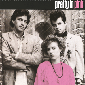 Pretty In Pink (Original Motion Picture Soundtrack) - Various Artists
