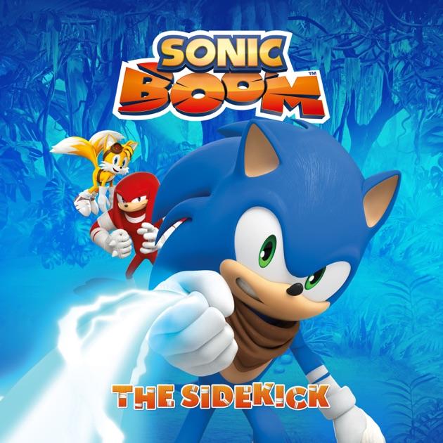 sonic boom vol 1 the sidekick on itunes