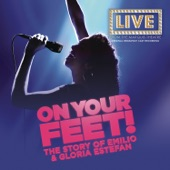 Original Broadway Cast of On Your Feet: The Musical - Coming Out of the Dark