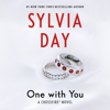 Sylvia Day - One with You: Crossfire Series, Book 5 (Unabridged)  artwork