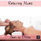 Relaxing Music: Best of Etnica