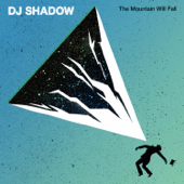 Nobody Speak (feat. Run The Jewels) - DJ Shadow
