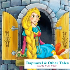 Rapunzel and Other Tales (Unabridged)