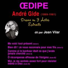André Gide. Œdipe (Extraits)
