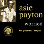 Asie Payton - Can't Be Satisfied