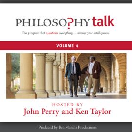 Philosophy Talk, Vol. 4 audiobook
