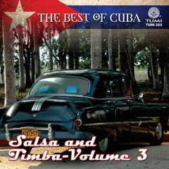 The Best of Cuba: Salsa and Timba, Vol. 3