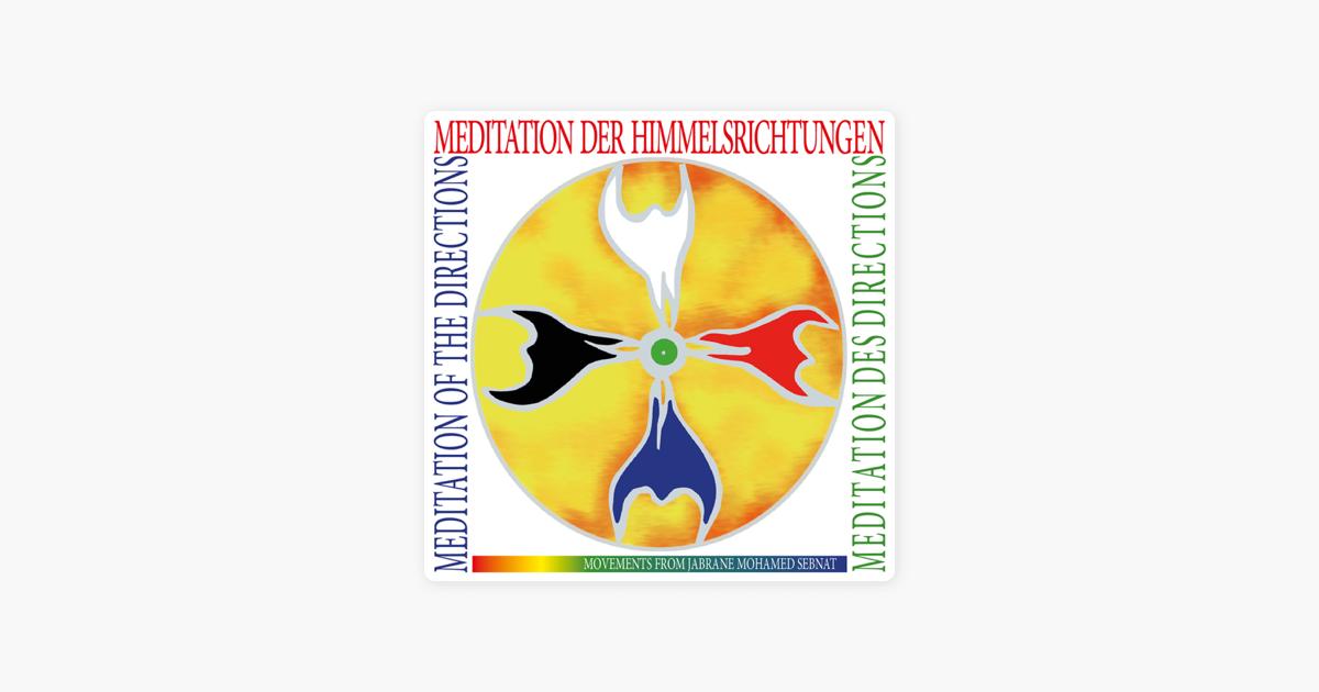 """Meditation Der Himmelsrichtungen"""" Von Jabrane Mohamed"""