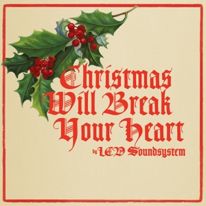 Christmas Will Break Your Heart - Single Mp3 Download