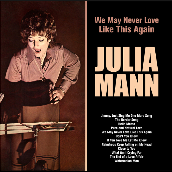 We May Never Love Like This Again by Julia Mann