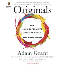 Originals: How Non-Conformists Move the World (Unabridged) audiobook