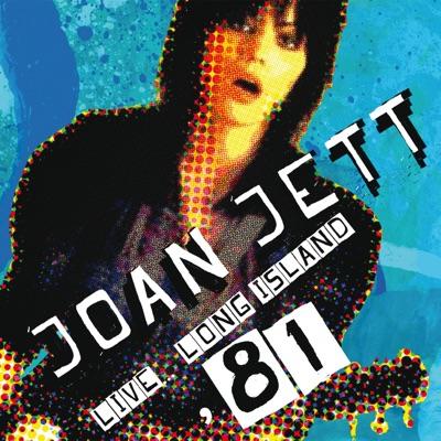 Live... Long Island '81 - Joan Jett