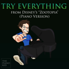 "Try Everything (from ""Zootopia"") [Piano Version] - The Piano Kid"