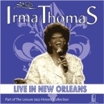 Irma Thomas - Let's Stay Together (Live)