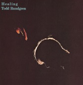 Todd Rundgren - Healing, Pt. 2