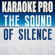 The Sound of Silence (Originally Performed by Disturbed) [Instrumental Version] - Karaoke Pro
