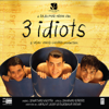 3 Idiots (Original Motion Picture Soundtrack) - Shantanu Moitra