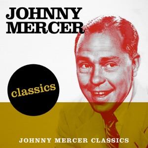 Johnny Mercer Classics