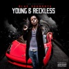 Young & Reckless, Blac Youngsta
