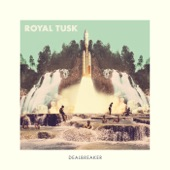 Royal Tusk - I'll Wait