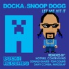 Let Me Hit It (feat. Snoop Dogg) - EP, Docka