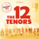 80s Medley (Wake Me Up Before You Go-Go/ Take On Me/ The Final Countdown) - The 12 Tenors