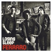 Ferraro - Losing Sleep