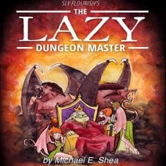 Sly Flourish's The Lazy Dungeon Master (Unabridged)
