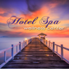 Hotel Spa Wellness Center – Ultimate Soothing Relaxing Sounds for Spas, Hammam, Sauna & Wellness Center Massage - Ambient Lounge All Stars, Spa & Wellness Chillout