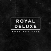 I'm a Wanted Man - Royal Deluxe