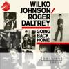 Wilko Johnson & Roger Daltrey - Going Back Home artwork