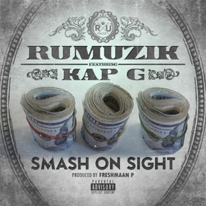 Smash On Sight (feat. Kap G) - Single Mp3 Download