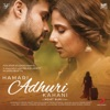 Hamari Adhuri Kahani Original Motion Picture Soundtrack
