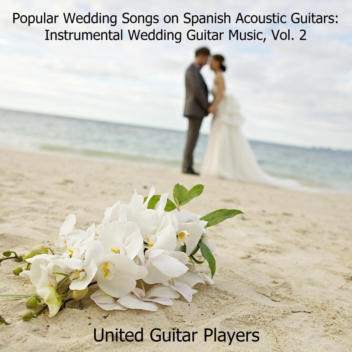 Popular Wedding Songs on Spanish Acoustic Guitars
