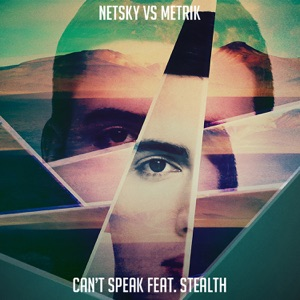 Can't Speak (feat. Stealth) - Single Mp3 Download