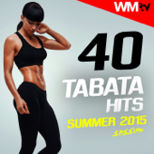 40 Tabata Hits Summer 2015 Session (20 Sec. Work and 10 Sec. Rest Cycles With Vocal Cues for Fitness & Workout)