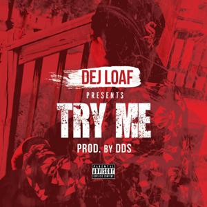DeJ Loaf - Try Me