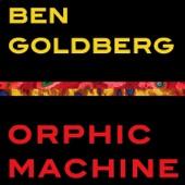Ben Goldberg - Bongoloid Lens