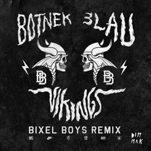 Vikings (Bixel Boys Remix) Mp3 Download