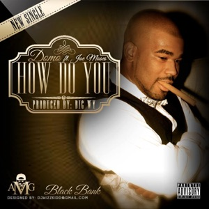 How Do You (feat. Joe Moses & A1 Krashn) - Single Mp3 Download