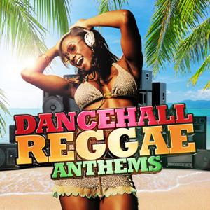Various Artists - Dancehall Reggae Anthems