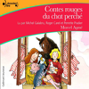 Contes rouges du chat perché - Marcel Aymé
