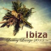 Ibiza Luxury Lounge 2015