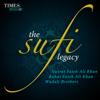 The Sufi Legacy - Nusrat Fateh Ali Khan, Rahat Fateh Ali Khan, Wadali Brothers
